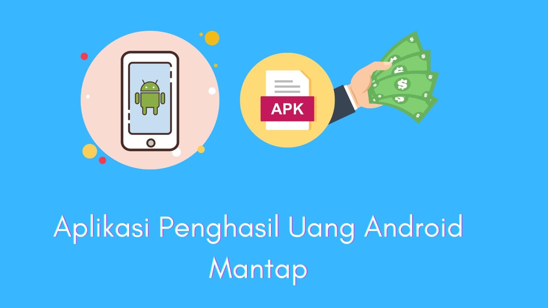 10 Aplikasi Penghasil Uang Di Android Wajib Coba Mencari Inspirasi