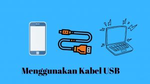 cara menyambungkan hotspot ke laptop via kabel usb